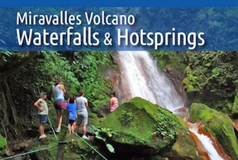 Miravalles Volcano and Waterfalls